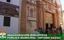 Inauguración Biblioteca Municipal Arturo Gazul