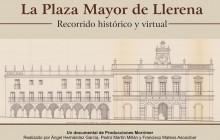 La Plaza Mayor de Llerena: Recorrido Histórico y Virtual